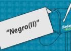NEGRO (II)